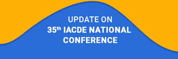 Update on 35 th IACDE National Conference